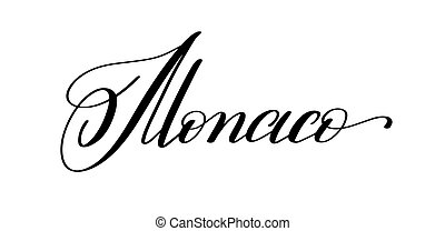 hand lettering the name of the European capital - Monaco