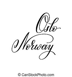 hand lettering the name of the European capital - Oslo...
