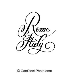 hand lettering the name of the European capital - Rome Italy
