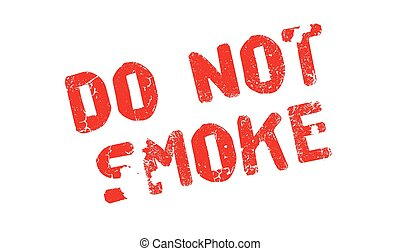 Do Not Smoke rubber stamp. Grunge design with dust...