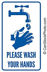 Wash your hands sign - Vector illustration of the Please...