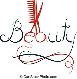 Beauty inscription, scissors and comb - Beauty inscription,...