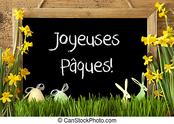 Narcissus, Egg, Bunny, Joyeuses Paques Means Happy Easter -...