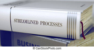 Book Title of Streamlined Processes. 3d. - Stack of Business...