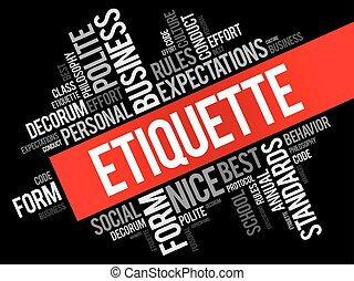 Etiquette word cloud collage, social business concept on...