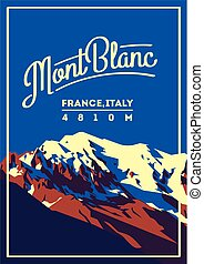 MontBlanc in Alps, France, Italy outdoor adventure poster....