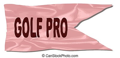 Golf Pro Silk Flag - A silk flag with the legend GOLF PRO