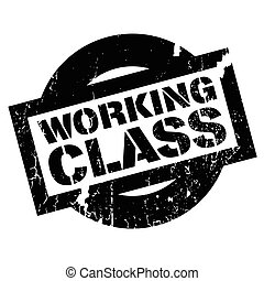 Working Class rubber stamp. Grunge design with dust...