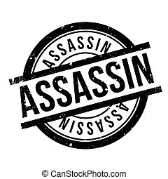 Assassin rubber stamp. Grunge design with dust scratches....