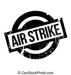 Air Strike rubber stamp. Grunge design with dust scratches....