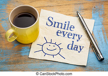 Smile every day cheerful text on napkin - Smile every day -...
