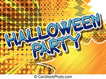Halloween Party - Comic book style word.