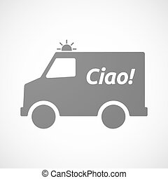 Isolated ambulance with  the text Hello! in the Italian language