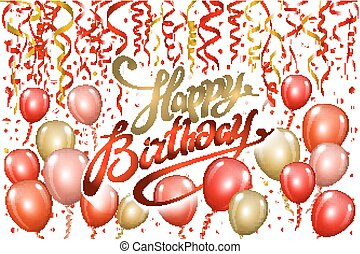 Happy Birthday typography vector design for greeting cards and poster with red balloon, confetti, design template for birthday celebration.
