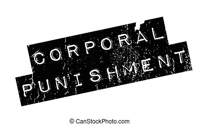 Corporal Punishment rubber stamp. Grunge design with dust...