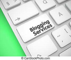 Blogging Services - Inscription on the White Keyboard Key....