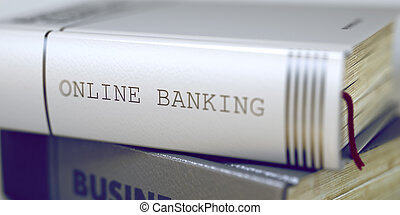 Online Banking - Business Book Title. 3d.