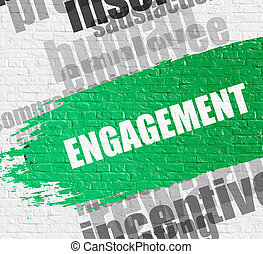 Engagement on Brickwall. - Business Education Concept:...