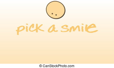 Pick a smile writing and moving animation