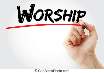 Hand writing Worship with marker, concept background