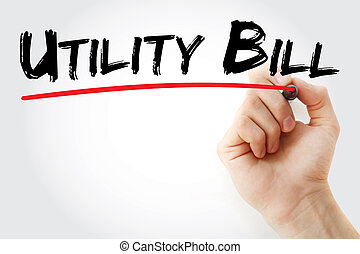 Hand writing Utility bill with marker
