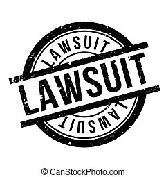 Lawsuit rubber stamp. Grunge design with dust scratches....