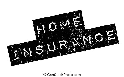 Home Insurance rubber stamp. Grunge design with dust...