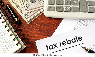 Document with title tax rebate. - Document with title tax...