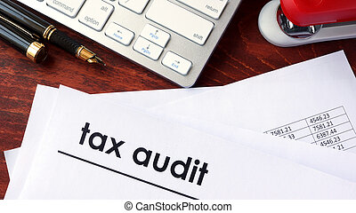 Tax audit on a document.