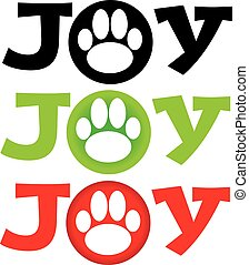 Dog paw with text joy on white background