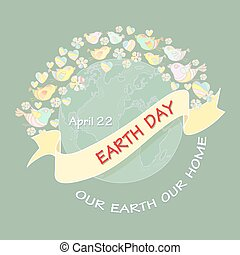 Cartoon Earth Day Illustration. Planet and text Our Earth our home