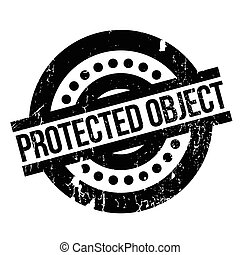 Protected Object rubber stamp. Grunge design with dust...