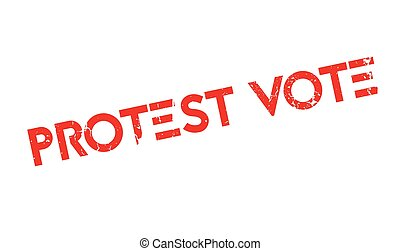 Protest Vote rubber stamp. Grunge design with dust...