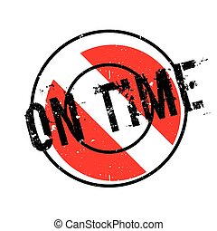 On Time rubber stamp. Grunge design with dust scratches....