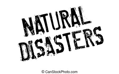Natural Disasters rubber stamp