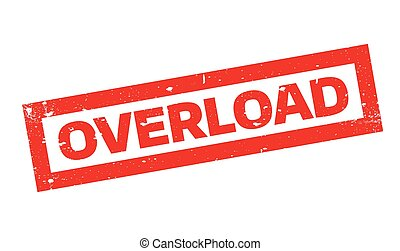 Overload rubber stamp