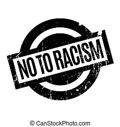 No To Racism rubber stamp. Grunge design with dust...