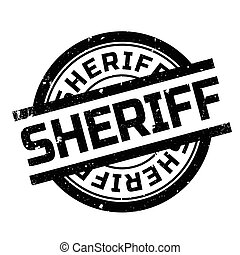 Sheriff rubber stamp. Grunge design with dust scratches....