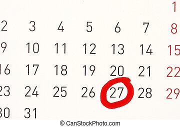 Date Circled On A Calendar. - A date circled on a calendar...
