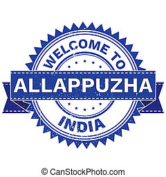 WELCOME TO City ALLAPPUZHA Country INDIA. Stamp. Sticker....