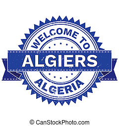 WELCOME TO City ALGIERS Country ALGERIA. Stamp. Sticker....