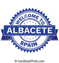 WELCOME TO City ALBACETE Country SPAIN. Stamp. Sticker....