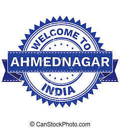 WELCOME TO City AHMEDNAGAR Country INDIA - Illustration of...