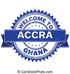 WELCOME TO City ACCRA Country GHANA. Stamp. Sticker. Grunge...