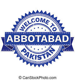 WELCOME TO City ABBOTABAD Country PAKISTAN. Stamp . -...