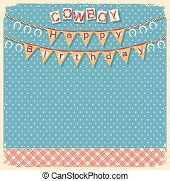 Cowboy happy birthday card background for design