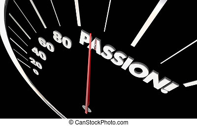 Passion Love Strong Feelings Measurement Speedometer Word 3d...