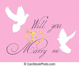 will you marry me - vector wedding card with doves and rings
