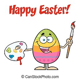 Happy Colored Easter Egg Cartoon Mascot Character Holding A Paintbrush And Palette