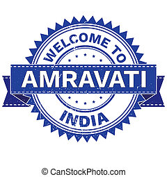 WELCOME TO City AMRAVATI Country INDIA. Stamp. Sticker -...